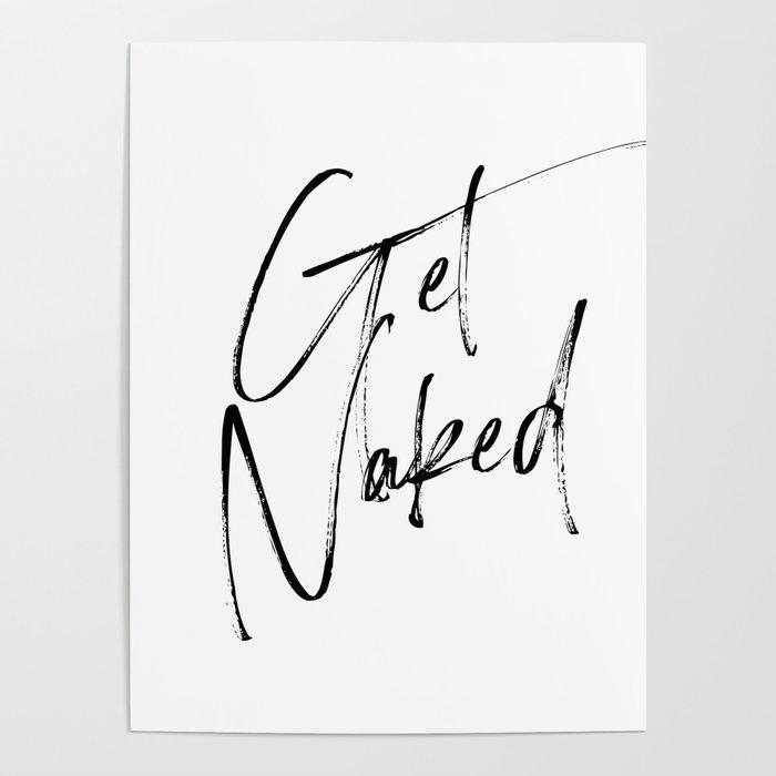 Get Naked, Home Decor, Printable Art, Bathroom Wall Decor, Quote Bathroom, Typography Art Poster
