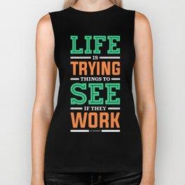 Lab No. 4 Life Is Trying to Ray Bradbury Life Inspirational Quote Biker Tank