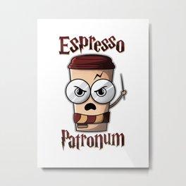 Espresso Patronum Metal Print