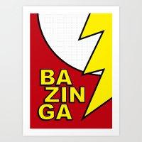 bazinga Art Prints featuring Bazinga by Bazingfy
