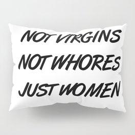 Feminist Slogan Pillow Sham