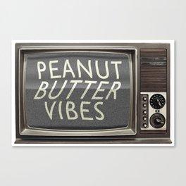 Peanut Butter Vibes Canvas Print