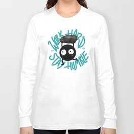 SOOT SPRITE - Work Hard, Stay Humble Long Sleeve T-shirt