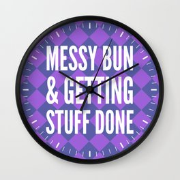 Messy Bun & Getting Stuff Done (Purple Checkered Pattern) Wall Clock