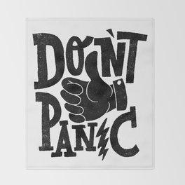 don't panic Throw Blanket