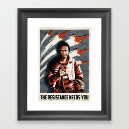 The Resistance Needs You Again! Framed Art Print