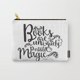 Books are a Uniquely Portable Magic BW Carry-All Pouch
