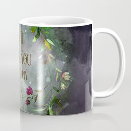 I want to tell you so many lies. Cardan Coffee Mug