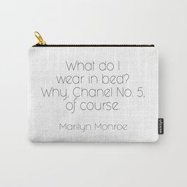 As told by Marilyn Carry-All Pouch