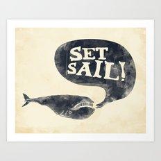 Set Sail! Art Print