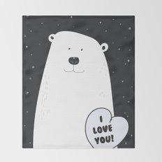 I love you Bear! Throw Blanket