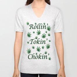 Rollin' Tokin' Chokin' Unisex V-Neck