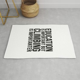 Climbing Is Importanter Rug