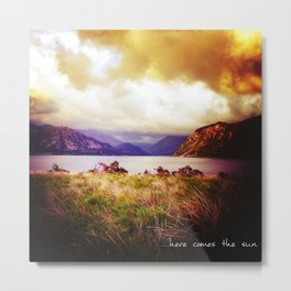 ...Here Come the Sun Metal Print