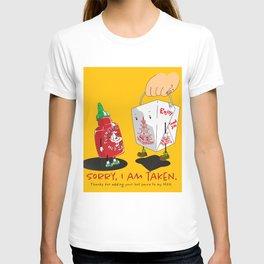 Sorry Taken T-shirt