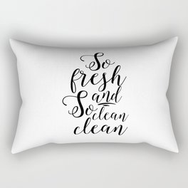 bathroom wall art,so fresh and so clean clean,bathroom sign,kids gift,baby shower print,quotes Rectangular Pillow