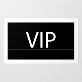 VIP Case for cell and laptop Art Print