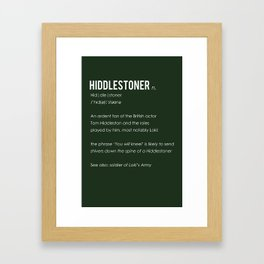 Hiddlestoner Framed Art Print