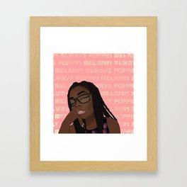 ~Melanin Always Poppin~ Framed Art Print