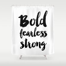 Bold Fearless Strong Typography Shower Curtain
