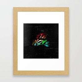 Stay Woke Framed Art Print
