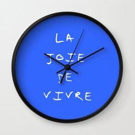 La joie de vivre Wall Clock