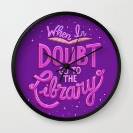 When In Doubt Go to the Library -Purple Wall Clock