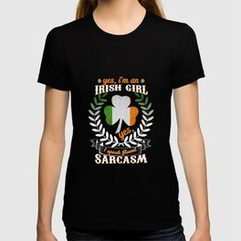 Yes, I'm An Irish Girl Yes, I Speak Fluent Sarcasm T-shirt