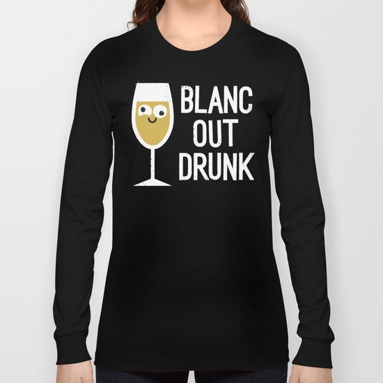 And The Next Thing Vino… Long Sleeve T-shirt