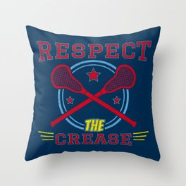 Respect The Crease - Funny Lacrosse Quotes Gift Throw Pillow