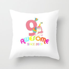 Awesome Since 2009 Unicorn 9th Birthday Anniversaries Throw Pillow