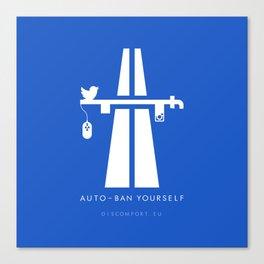 AutoBan Yourself Canvas Print