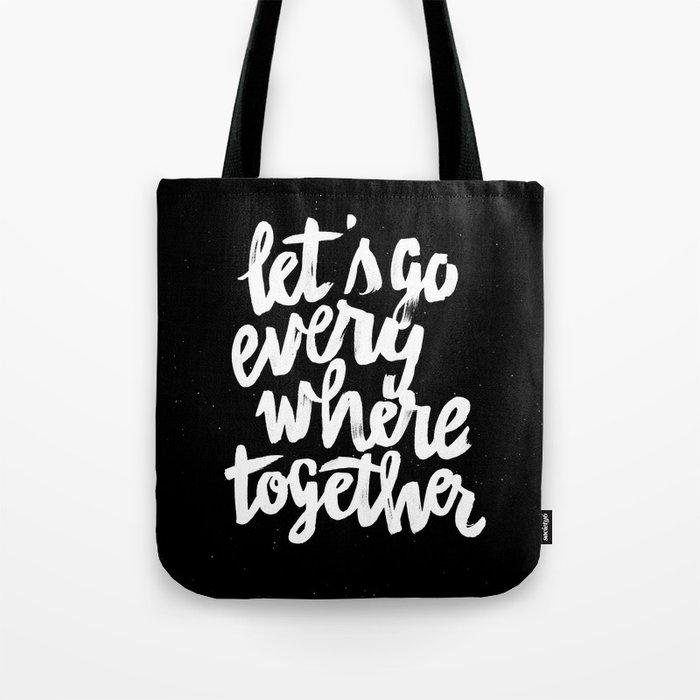 Everywhere Tote Bag