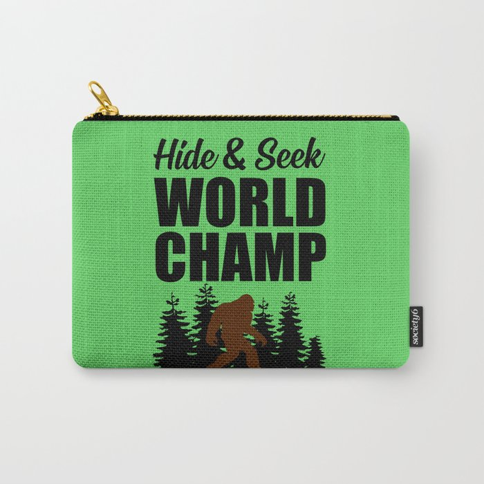7873f8cf Hide and seek world champ funny quote Carry-All Pouch by wordart28 ...