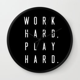 Work Hard Play Hard Black Wall Clock