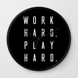Work Hard Play Hard Black Wall Clock