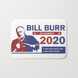 Bill Burr For President Bath Mat