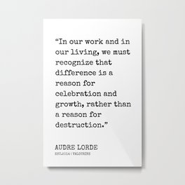 8  | Audre Lorde Quotes | 200607 | Metal Print