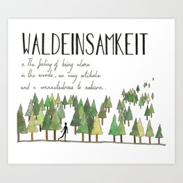 Waldeinsamkeit Art Print