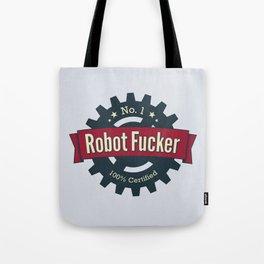 No. 1 Robot Fucker Tote Bag
