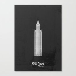 """This is New York for me. """"Chrysler"""" Canvas Print"""