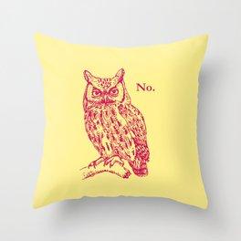 Screech Owl Says No Throw Pillow