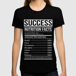 Success Nutritional Facts Hustle Tee T-shirt