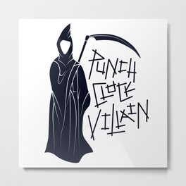 Punch-Clock Villain Metal Print