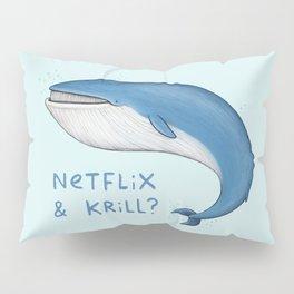 Netflix & Krill Pillow Sham