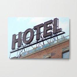 HOTEL ANONYMOUS Metal Print