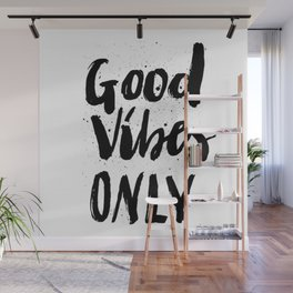 GOOD VIBES ONLY SPLATTER TYPOGRAPHY Wall Mural