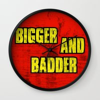 borderlands Wall Clocks featuring BIGGER AND BADDER by Resistance