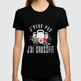 J peux pas Jai crossfit gym T-shirt