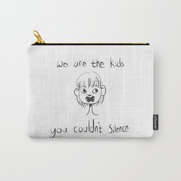 We Are The Kids Carry-All Pouch